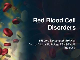 Red Blood Cell Disorders