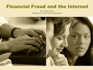 Financial Fraud and the Internet