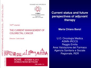 Current status and future perspectives of adjuvant therapy Maria Chiara Banzi