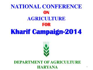 NATIONAL CONFERENCE ON AGRICULTURE FOR Kharif Campaign-2014