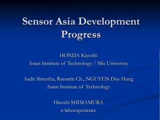 Sensor Asia Development Progress