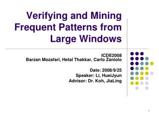 Verifying and Mining Frequent Patterns from Large Windows