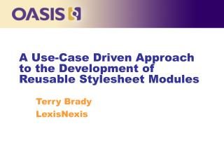 A Use-Case Driven Approach to the Development of Reusable Stylesheet Modules