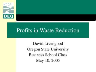 Profits in Waste Reduction