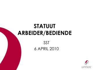 STATUUT ARBEIDER/BEDIENDE