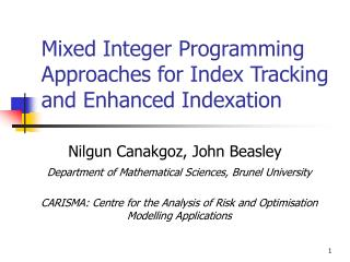 Mixed Integer Programming Approaches for Index Tracking and Enhanced Indexation