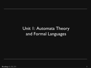 Unit 1:  Automata  Theory and Formal Languages