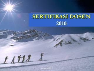 SERTIFIKASI DOSEN 2010