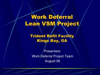Work Deferral Lean VSM Project Trident Refit Facility  Kings Bay, GA