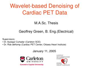 Wavelet-based Denoising of Cardiac PET Data