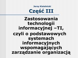 Jerzy Kisielnicki Część III