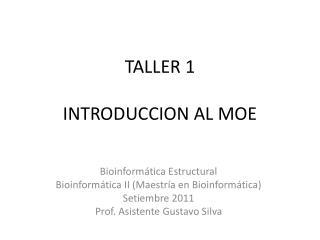 TALLER 1 INTRODUCCION AL MOE