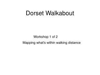 Dorset Walkabout