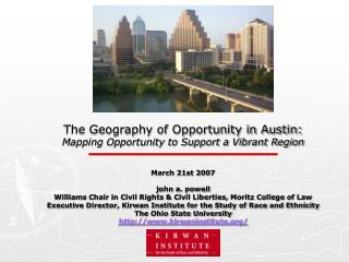 The Geography of Opportunity in Austin: Mapping Opportunity to Support a Vibrant Region
