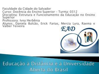 Educação à Distância e a Universidade Aberta do Brasil