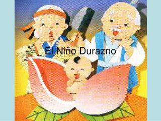 El Niño Durazno