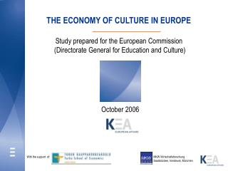 THE ECONOMY OF CULTURE IN EUROPE  Study prepared for the European Commission