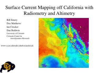 Surface Current Mapping off California with Radiometry and Altimetry