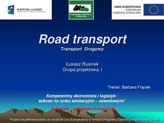 Road transport Transport  Drogowy