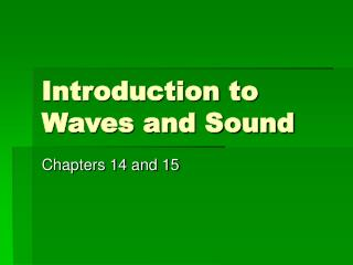 Introduction to Waves and Sound