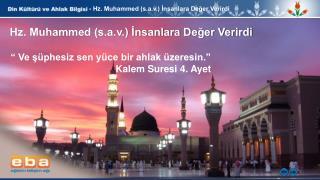 - Hz . Muhammed (s.a.v.) ?nsanlara De?er Verirdi