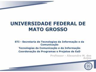 UNIVERSIDADE FEDERAL DE MATO GROSSO