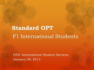 Standard OPT