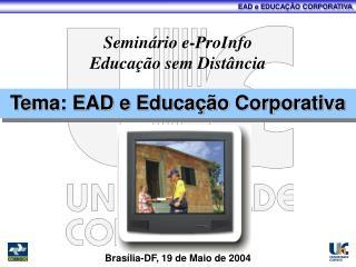 Seminário e-ProInfo Educação sem Distância