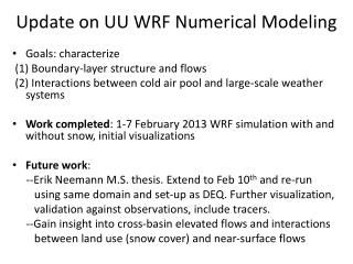 Update on UU WRF Numerical Modeling