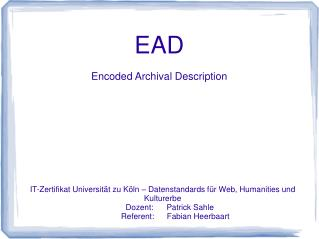 EAD Encoded Archival Description
