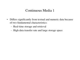 Continuous Media 1