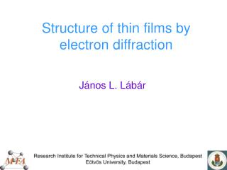 Structure of thin films by electron diffraction