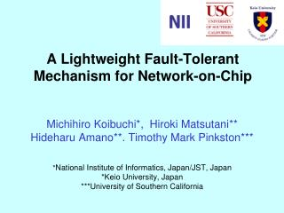 A Lightweight Fault-Tolerant Mechanism for Network-on-Chip