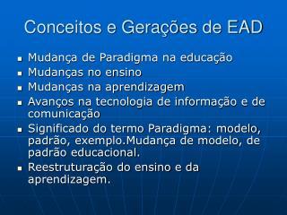 Conceitos e Gerações de EAD