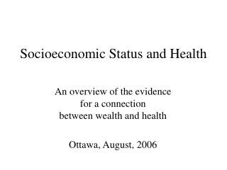 Socioeconomic Status and Health