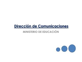 Direcci�n de Comunicaciones