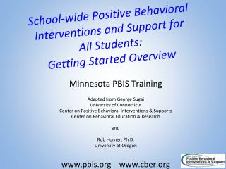 Minnesota PBIS Training Adapted from George Sugai University of Connecticut