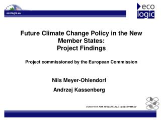 Future Climate Change Policy in the New Member States: Project Findings