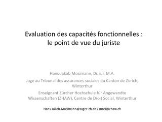 Evaluation des  capacit�s fonctionnelles : le point de vue du juriste