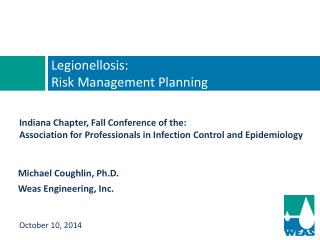 Legionellosis:  Risk Management Planning