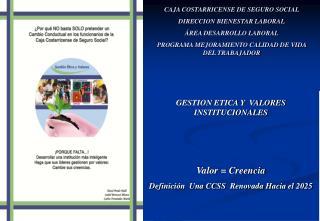 CAJA COSTARRICENSE DE SEGURO SOCIAL DIRECCION BIENESTAR LABORAL ÁREA DESARROLLO LABORAL