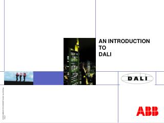 AN INTRODUCTION TO DALI