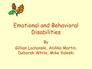 Emotional and Behavioral Disabilities