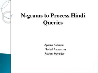 Aparna Kulkarni   Nachal Ramasamy     Rashmi Havaldar