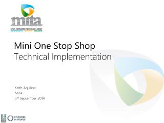 Mini One Stop Shop Technical Implementation