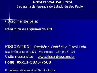 Procedimentos para: Transmitir os arquivos do ECF