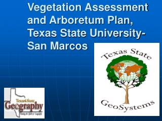 Vegetation Assessment and Arboretum Plan, Texas State University-San Marcos