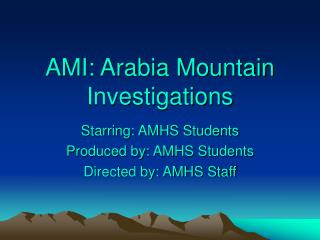 AMI: Arabia Mountain Investigations