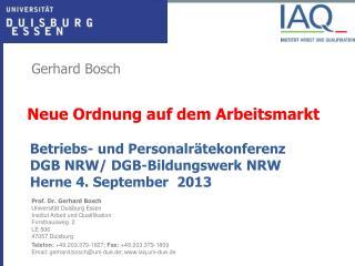 Betriebs - und  Personalrätekonferenz DGB NRW/ DGB-Bildungswerk NRW  Herne 4. September  2013