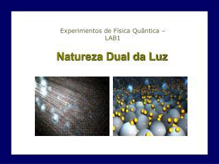 Natureza Dual da Luz